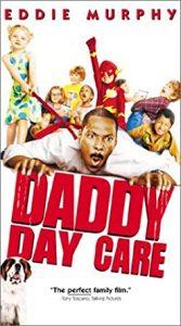 Daddy Day Care วันเดียว คุณพ่อ…ขอเลี้ยง