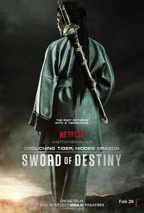 Crouching Tiger Hidden Dragon: Sword of Destiny  พยัคฆ์ระห่ำ มังกรผยองโลก 2: ชะตาเขียว