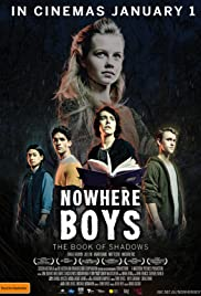 Nowhere Boys The Book of Shadows  หนังสือแห่งเงา กับเด็กชายที่หายไป