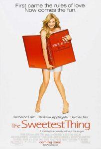 The Sweetest Thing  ยุ่งนัก…จะสวีทใครสักคน