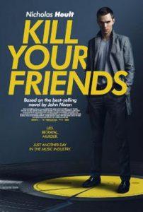 Kill Your Friends  อยากดังต้องฆ่าเพื่อน