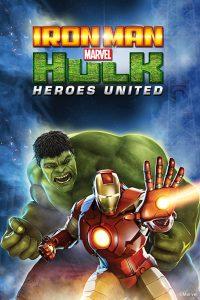 Iron Man & Hulk Heroes United  ไอร่อนแมน แอนด์ ฮัลค์ ฮีโร่ส์ ยูไนเต็ด