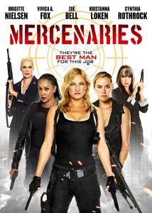 Mercenaries  โคตรพยัคฆ์สาว ทีมมหากาฬ