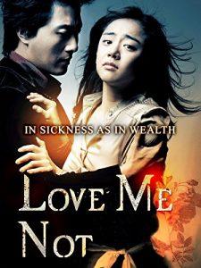Love Me Not  เลิฟ มี น็อท รักมีนัย