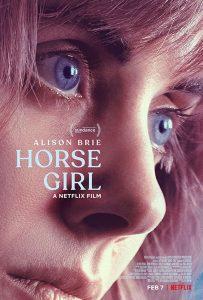 Horse Girl  ฮอร์ส เกิร์ล