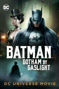 Batman: Gotham by Gaslight  แบทแมน อัศวินก็อตแธม