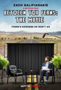 Between Two Ferns: The Movie  บีทวีน ทู เฟิร์นส์: เดอะ มูฟวี่