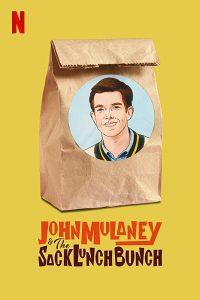 John Mulaney And the Sack Lunch Bunch  จอห์น มูเลนีย์ แอนด์ เดอะ แซค ลันช์ บันช์
