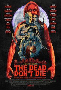 The Dead Don't Die  วันซอมบี้ป่วนโลก