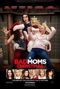 A Bad Moms Christmas  คริสต์มาสป่วนแก๊งแม่ชวนคึก
