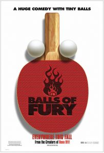 Balls of Fury  ศึกปิงปอง ดึ๋งดั๋งสนั่นโลก