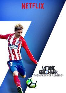 Antoine Griezmann The Making of a Legend  อองตวน กรีซมันน์ กว่าจะเป็นตำนาน