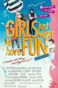 Girls Just Want to Have Fun  สาวเท้าไฟ หัวใจท้าฝัน