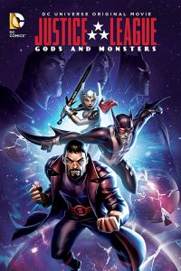 Justice League Gods and Monsters  จัสติซ ลีก ศึกเทพเจ้ากับอสูร