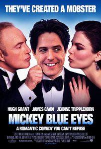 Mickey Blue Eyes  มิคกี้ บลูอายส์ รักไม่ต้องพัก… คนฉ่ำรัก