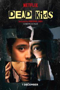 Dead Kids  แผนร้ายไม่ตายดี