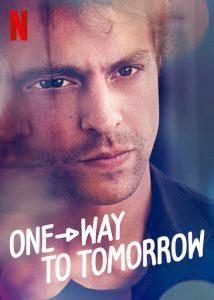 One-Way to Tomorrow  พรุ่งนี้ที่ปลายทาง