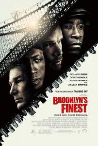 Brooklyn's Finest  ตำรวจระห่ำพล่านเขย่าเมือง