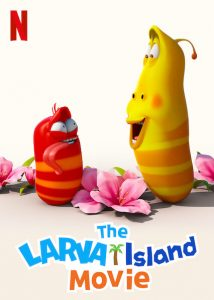 The Larva Island Movie  ลาร์วาผจญภัยบนเกาะหรรษา (เดอะ มูฟวี่)