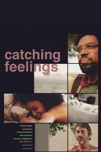 Catching Feelings  กวนรักให้ตกตะกอน