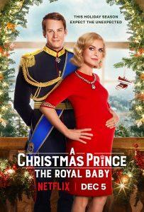 A Christmas Prince: The Royal Baby  เจ้าชายคริสต์มาส: รัชทายาทน้อย