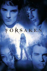 The Forsaken  แก๊งนรกพันธุ์ลืมตาย