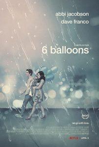 6 Balloons  ซิกซ์ บอลลูน