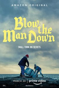 Blow the Man Down  เมืองซ่อนภัยร้าย