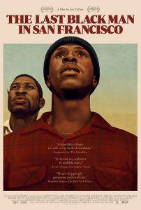 The Last Black Man in San Francisco  ชายผิวดำคนสุดท้ายในซานฟรานซิสโก