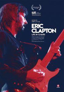 Eric Clapton Life in 12 Bars  เอริก แคลปตัน ชีวิต 12 บาร์ ล่าฝัน