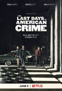 The Last Days of American Crime  ปล้นสั่งลา