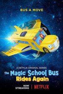 The Magic School Bus Rides Again Kids In Space  เมจิกสคูลบัสกับการเดินทางสู่ความสนุกในอวกาศ