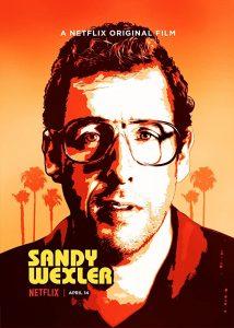 Sandy Wexler  แซนดี้ เวกซ์เลอร์