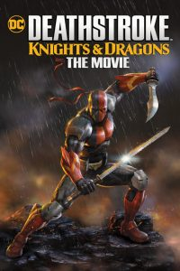 Deathstroke Knights and Dragons The Movie  ดูการ์ตูนออนไลน์