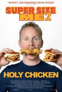 Super Size Me 2 Holy Chicken!  30 วันกับการท้าทาย…สุดบ้าบิ่นบนโลกฟาสต์ฟู้ด