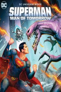 Superman Man of Tomorrow  ซูเปอร์แมน บุรุษเหล็กแห่งอนาคต