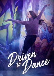 Driven to Dance  เส้นทางสู่การเต้นรำ