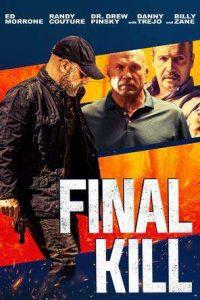 Final Kill  ฆ่าครั้งสุดท้าย