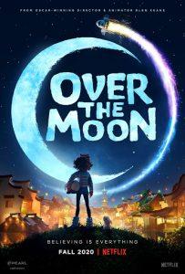 Over the Moon  เนรมิตฝันสู่จันทรา
