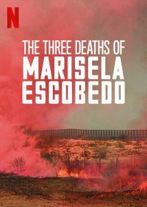 The Three Deaths of Marisela Escobedo  3 โศกนาฏกรรมกับมารีเซล่า เอสโคเบโด