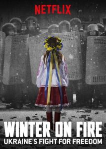 Winter on Fire Ukraine's Fight for Freedom  วินเทอร์ ออน ไฟร์ การต่อสู้เพื่ออิสรภาพของยูเครน