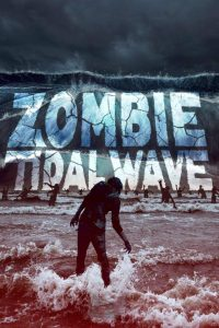 Zombie Tidal Wave  ซอมบี้โต้คลื่น