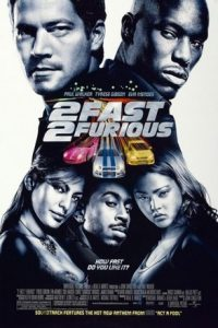 The Fast 2 : 2 Fast 2 Furious  เร็วคูณ 2 ดับเบิ้ลแรงท้านรก