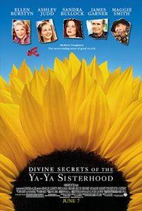 Divine Secrets of the Ya-Ya Sisterhood  คุณแม่…คุณลูก มิตรภาพตลอดกาล