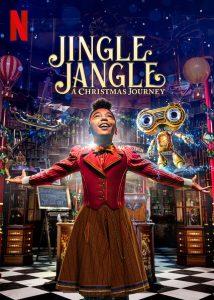 Jingle Jangle A Christmas Journey  จิงเกิ้ล แจงเกิ้ล คริสต์มาสมหัศจรรย์