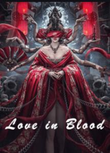 Love In Blood  เจ้าสาวเลือดอสูร