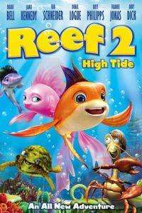 The Reef 2 High Tide  ปลาเล็ก หัวใจทอร์นาโด 2