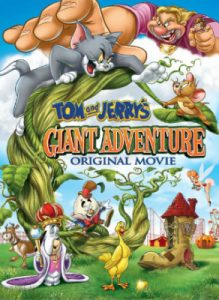 Tom and Jerry's Giant Adventure  ทอมกับเจอร์รี่ ตอน แจ็คตะลุยเมืองยักษ์