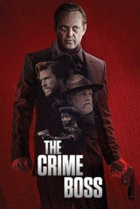 The Crime Boss  บอสแห่งอาชญากรรม