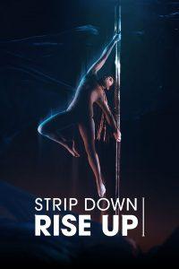Strip Down, Rise Up  พลังหญิงกล้าแก้